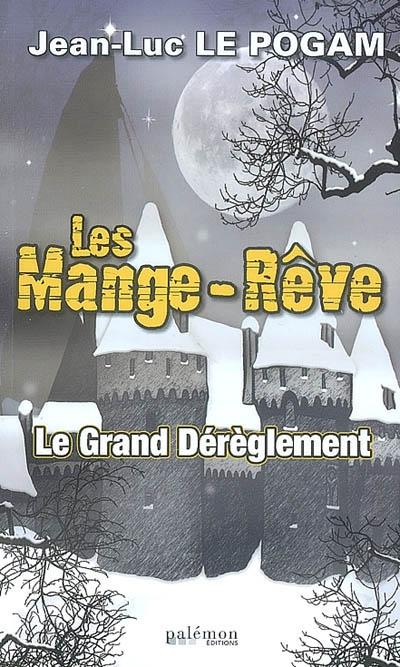 grand dérèglement (Le) | Le Pogam, Jean-Luc. Auteur