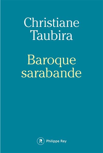 Baroque sarabande | Taubira, Christiane (1952-....)