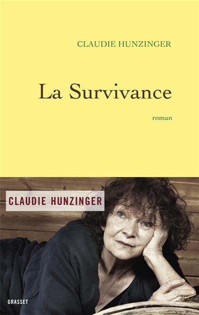 La survivance : roman / Claudie Hunzinger   Hunzinger, Claudie (1940-....). Auteur