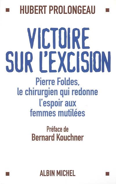 Victoire-sur-l'excision-:-Pierre-Foldes,-le-chirurgien-qui-redonne-espoir-aux-femmes-mutilées