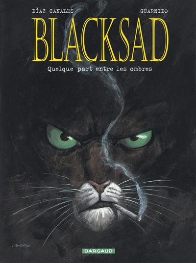 Blacksad. Vol. 1. Quelque part entre les ombres