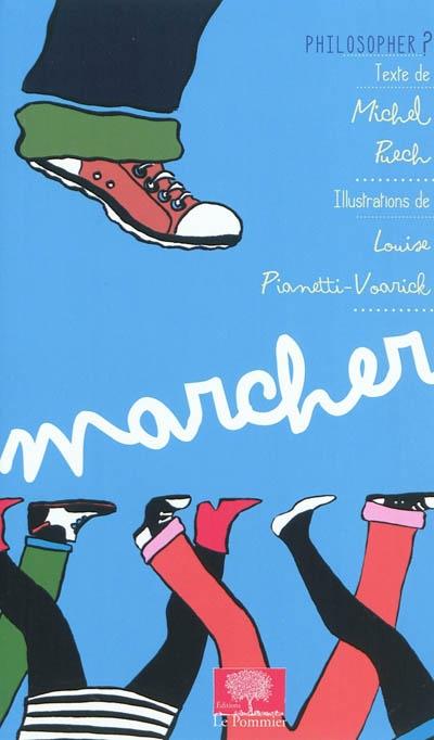Marcher / Michel Puech   Puech, Michel (1960-....). Auteur