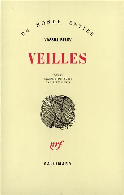 Veilles / Vassili Belov | Belov, Vasilij Ivanovic (1932-....). Auteur