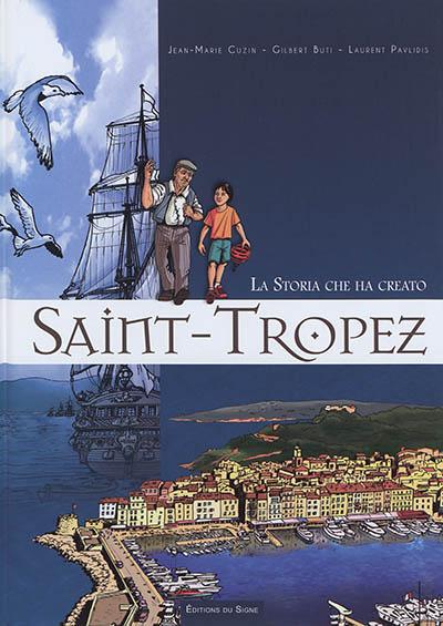 La storica che ha creato Saint-Tropez