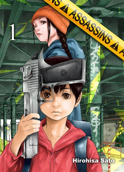 Assassins. 01 : manga / Hirohisa Sato | Sato, Hirohisa. Auteur