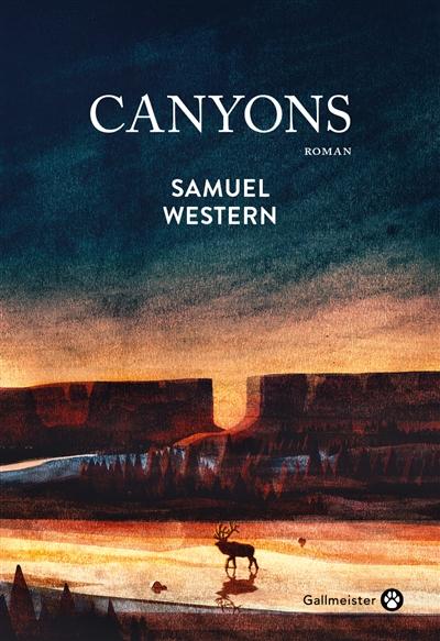 Canyons : roman | Western, Samuel. Auteur