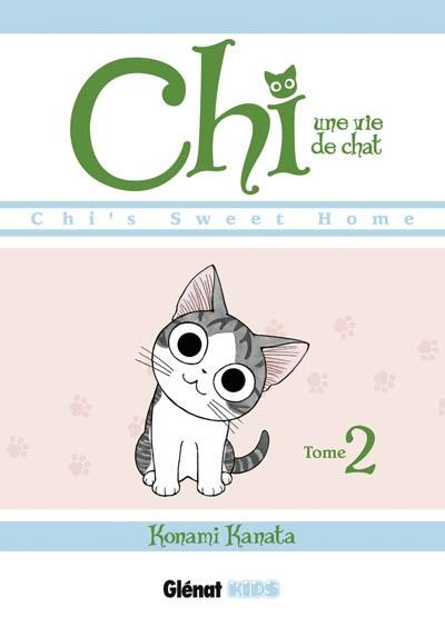 Chi, une vie de chat / Kanata Konami | Konami, Kanata. Auteur. Illustrateur