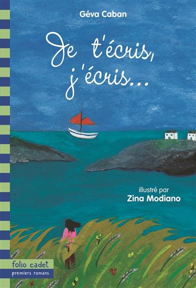 Je t'écris, j'écris | Géva Caban (19..-2004). Auteur