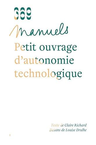 Petit ouvrage d'autonomie technologique
