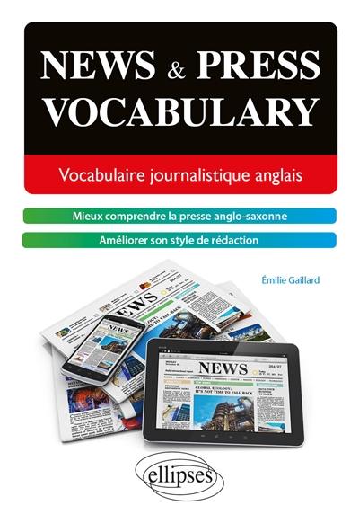 News & press vocabulary : vocabulaire journalistique anglais