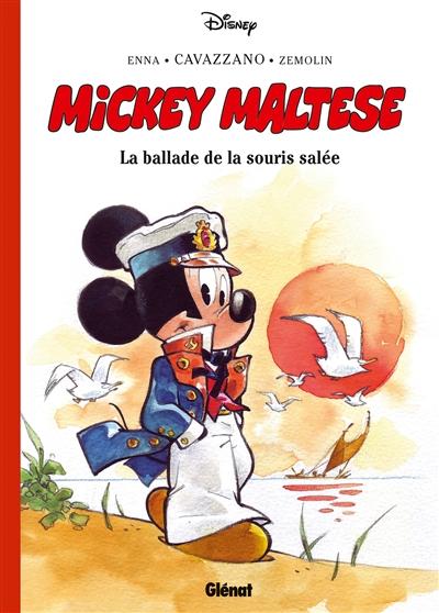 Mickey Maltese : la ballade de la souris salée   Walt Disney company. Auteur