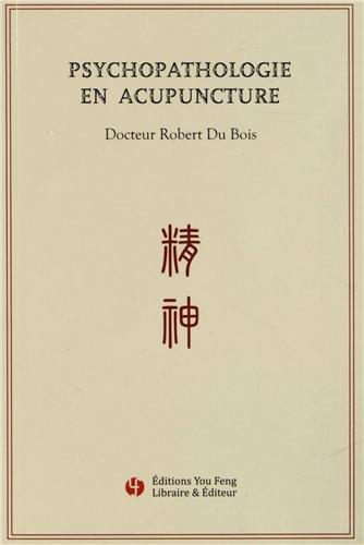 Psychopathologie en acupuncture