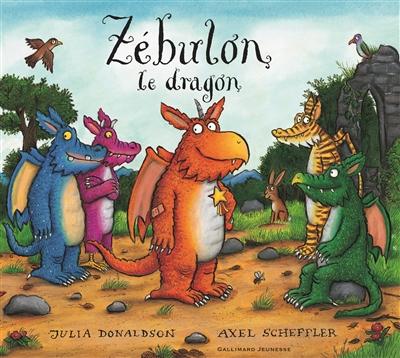 Zébulon le dragon / Julia Donaldson | Donaldson, Julia (1948-....). Auteur
