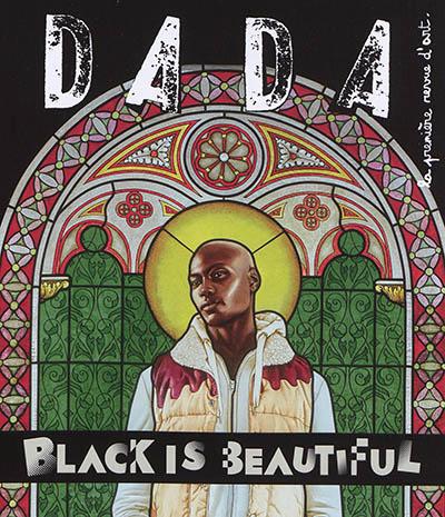 Dada : la première revue d'art : Black is beautiful. N°236 | Bernard, Héliane. Auteur