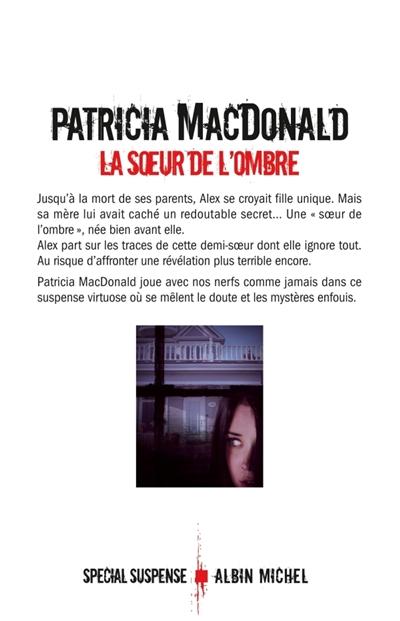 La soeur de l'ombre : roman / Patricia MacDonald | MacDonald, Patricia J. (1949-....). Auteur