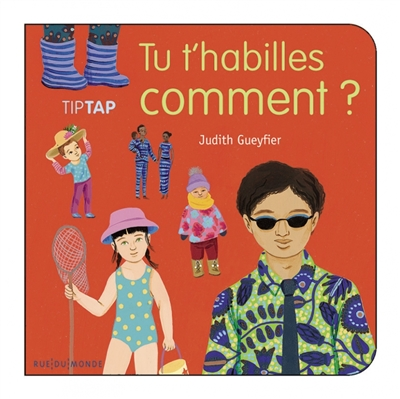 Tu t'habilles comment ? / Judith Gueyfier | Gueyfier, Judith. Auteur