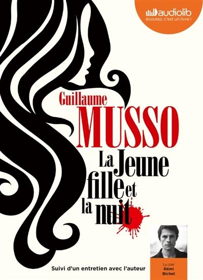 jeune fille et la nuit (La) | Musso, Guillaume (1974-....). Auteur