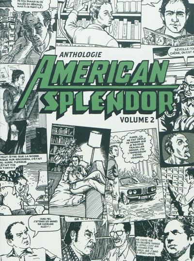 Anthologie American splendor. Volume 2 | Pekar, Harvey (1939-2010). Auteur