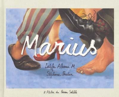 Marius | Alaoui M., Latifa. Auteur