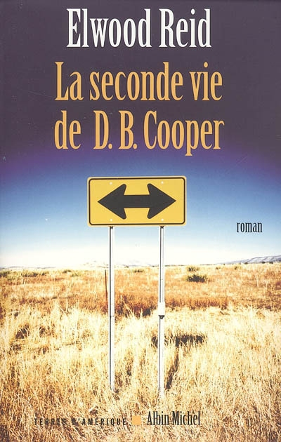 La seconde vie de D.B. Cooper   Reid, Elwood. Auteur