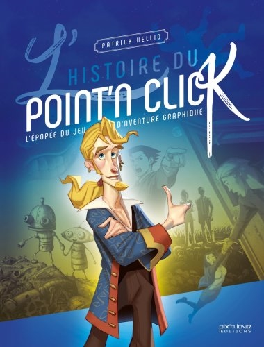 L'histoire du point'n'click : l'épopée du jeu d'aventure graphique