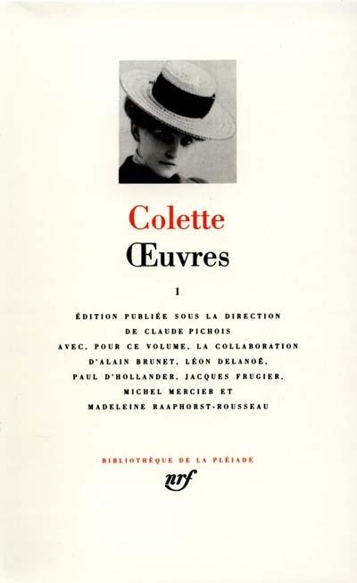 [Claudine à Paris]. [Claudine en ménage]. [Claudine s'en va]. [L'Ingénue libertine]. [La Retraite sentimentale]. [Les Vrilles de la Vigne]. [La Vagabonde] / Colette | Colette (1873-1954). Auteur