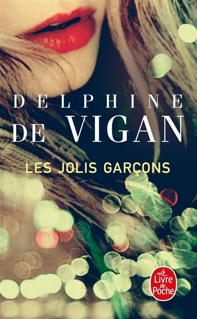 Les jolis garçons | Vigan, Delphine de (1966-....). Auteur