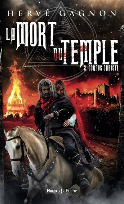 La mort du Temple. Vol. 2. Corpus Christi