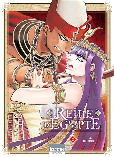 Reine d'Egypte. 3 / Chie Inudoh | Inudoh, Chie. Auteur