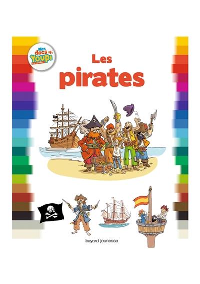 Les pirates   Bertrand Fichou (1962-....). Auteur