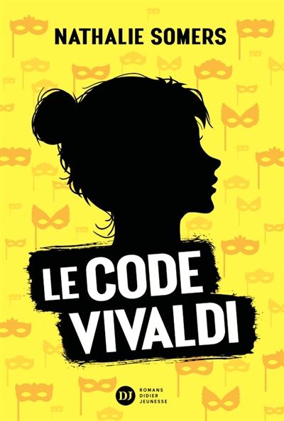 Le code Vivaldi. Vol. 1