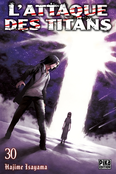 L' attaque des titans. 30 / Hajime Isayama | Isayama, Hajime (1986-....). Auteur