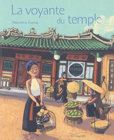 La voyante du temple / Marcelino Truong | Truong, Marcelino (1957-....)