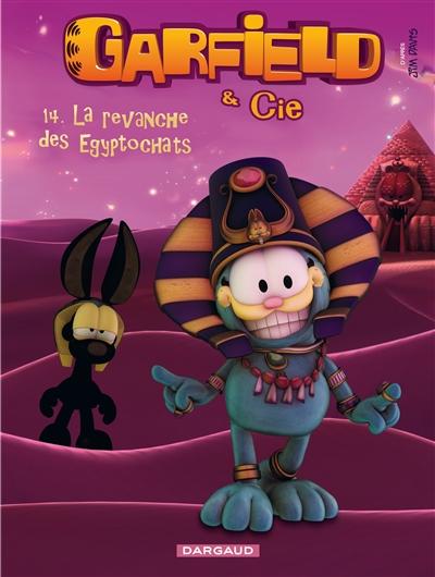 Garfield & Cie. Vol. 14. La revanche des Egyptochats