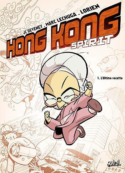 Hong Kong spirit. Vol. 1. L'ultime recette