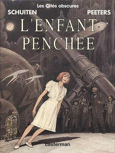 L'enfant penchée | François Schuiten (1956-....). Auteur