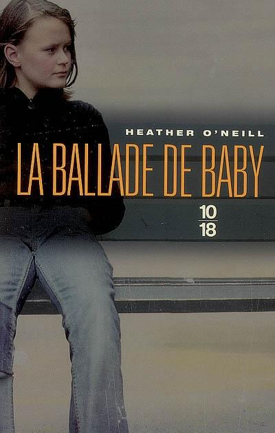La ballade de Baby | Heather O'Neill. Auteur
