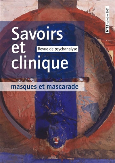 Savoirs et clinique, n° 28. Masques et mascarade