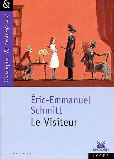 Le visiteur / Eric-Emmanuel Schmitt | Schmitt, Éric-Emmanuel (1960-....). Auteur