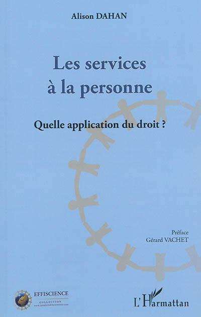 Les services à la personne : quelle application du droit ?