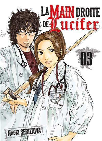 La main droite de Lucifer . Tome 3 | Serizawa, Naoki. Auteur