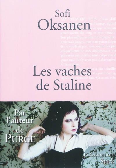 Les vaches de Staline | Oksanen, Sofi (1977-....). Auteur