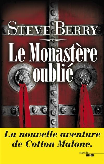 Le monastère oublié | Berry, Steve (1955-....). Auteur
