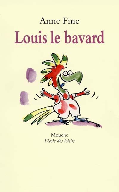 Louis le bavard   Fine, Anne (1947-....)