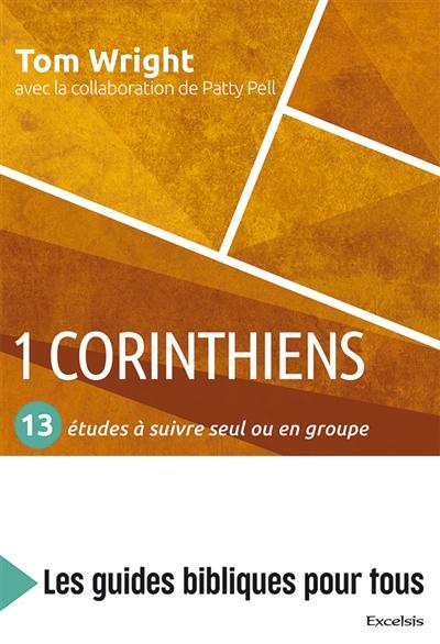 1 Corinthiens : 13 études à suivre seul ou en groupe