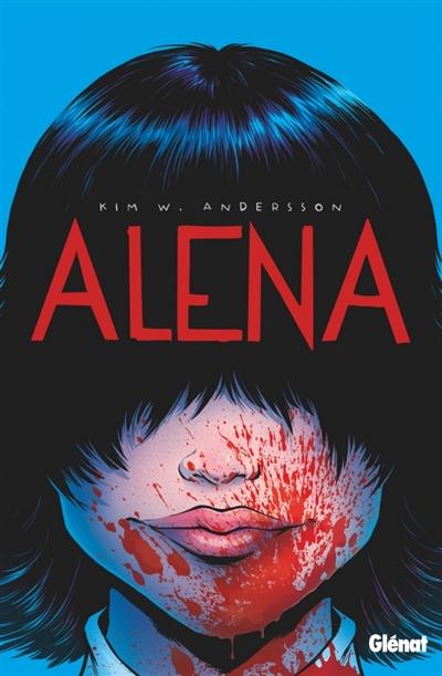 Alena | Andersson, Kim W. Auteur