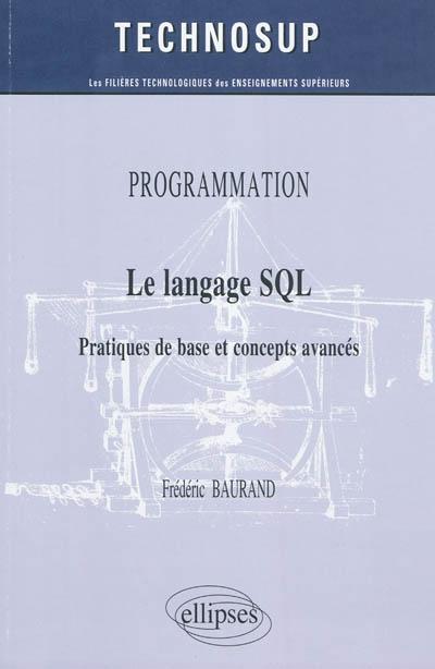 langage SQL (Le) | Baurand, Frédéric. Auteur