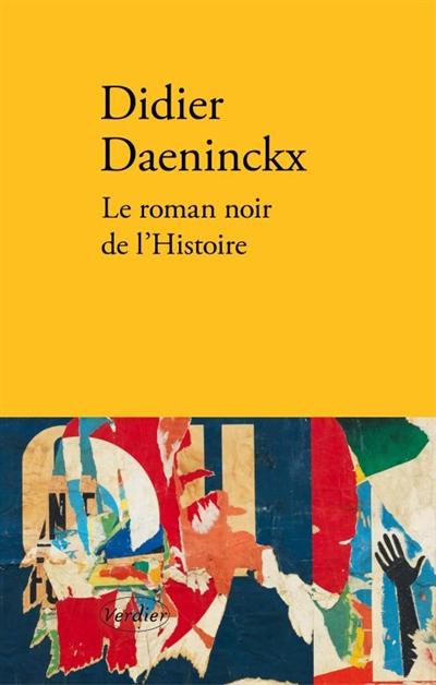 roman noir de l'histoire (Le) : nouvelles | Daeninckx, Didier (1949-....). Auteur