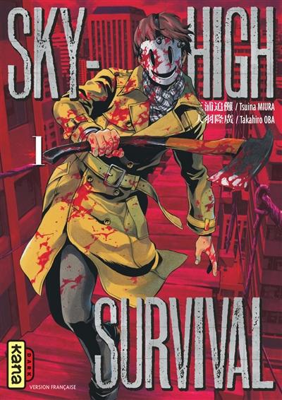 Sky-high survival. 1 / Déssin de Takahiro Oba | Miura, Tsuina. Auteur