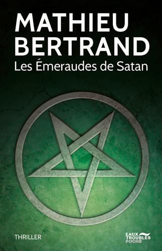 Les émeraudes de Satan : thriller